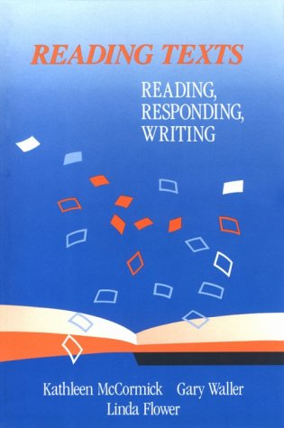 9780669095647: Reading Texts Reading Responding Writing: Reading, Responding, Writing