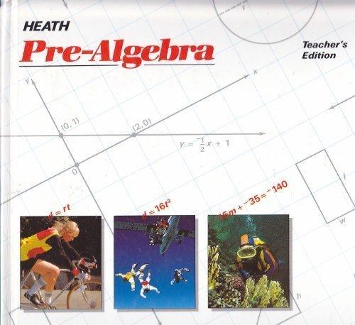 Heath Pre-Algebra, Teacher's Edition: Lowry, Ockenga, Rucker
