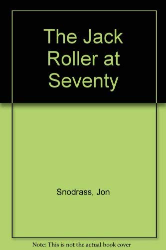 The Jack Roller at Seventy: Snodrass, Jon