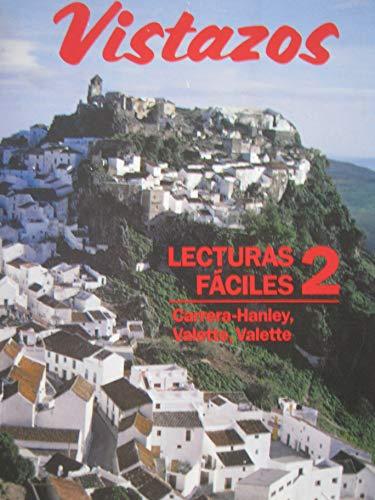 Vistazos: Lecturas Faciles 2 (Spanish Edition): Teresa Carrera-Hanley, Jean-Paul