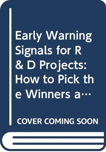 9780669108002: Early Warning Signals for R & D Projects: How to Pick the Winners and Make Your Investments Pay Off
