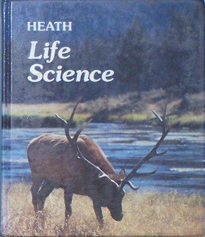 Heath Life Science Student Text: Loretta M. Bierer;