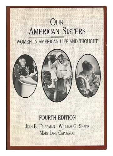 Our American Sisters: Women in American Life: Jean E. Friedman,