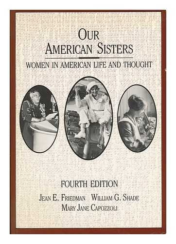 9780669110203: Our American Sisters: Women in American Life and Thought (College)