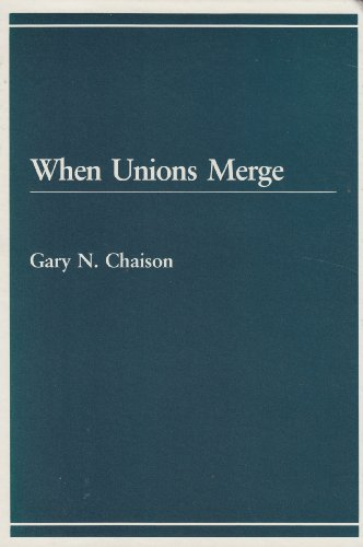 9780669110814: When Unions Merge