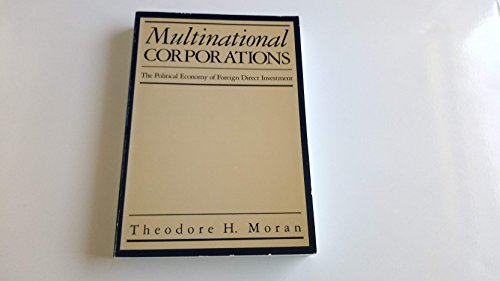 9780669112429: Multinational Corporations: The Political Economy of Foreign Direct Investment