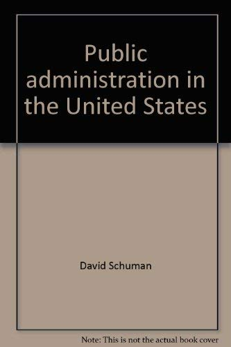 9780669112672: Public administration in the United States