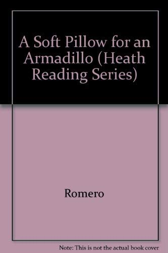 9780669114423: A Soft Pillow for an Armadillo (Heath Reading Series)