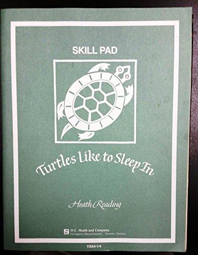 9780669115543: Turtle's Like To Sleep In Skill Pad (Student Workbook)