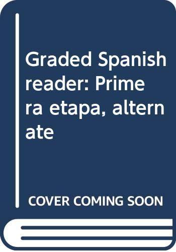 9780669115673: Graded Spanish reader: Primera etapa, alternate