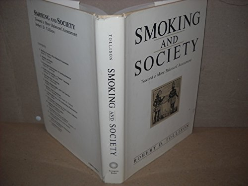 Smoking and Society : Toward a More Balanced Assessment