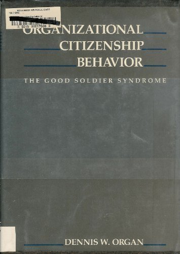 9780669117882: Organizational Citizenship Behavior: The Good Soldier Syndrome (The Issues in Organization and Management Series)