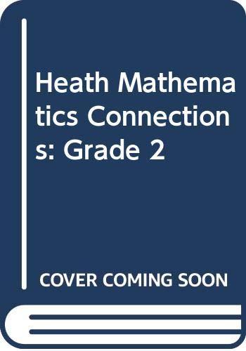 9780669118995: Heath Mathematics Connections: Grade 2