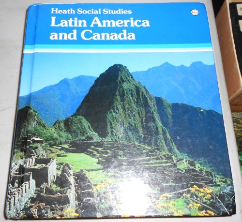 9780669119534: Latin America and Canada (Heath Social Studies)