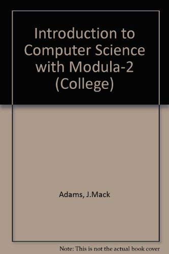 9780669121711: Introduction to Computer Science With Modula-2 (College)