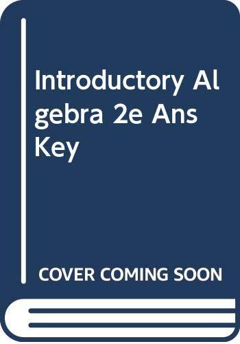 9780669122343: Introductory Algebra 2e Ans Key