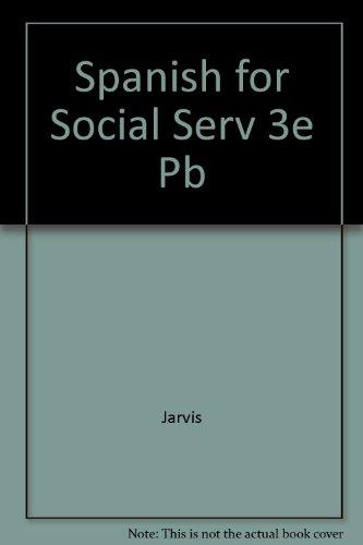 9780669122541: Spanish for Social Serv 3e Pb