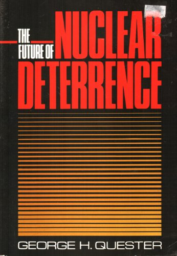 9780669123210: The Future of Nuclear Deterrence
