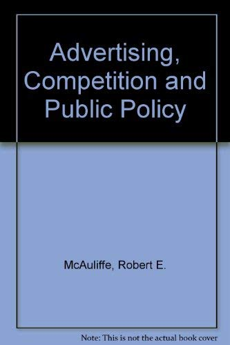 9780669123913: Advertising, Competition, and Public Policy: Theories and New Evidence
