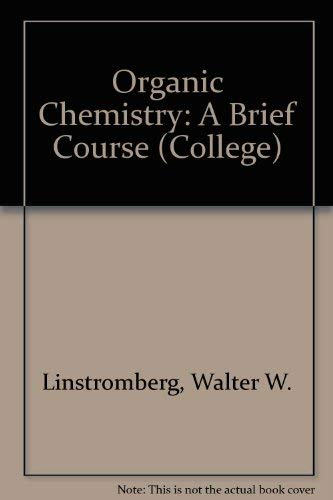 9780669126600: Organic Chemistry: A Brief Course (College)