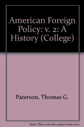9780669126655: American Foreign Policy: A History, Vol. 2: Since 1900 (College)