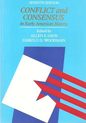 Conflict and Consensus in American History Vol.: Allen F. Davis