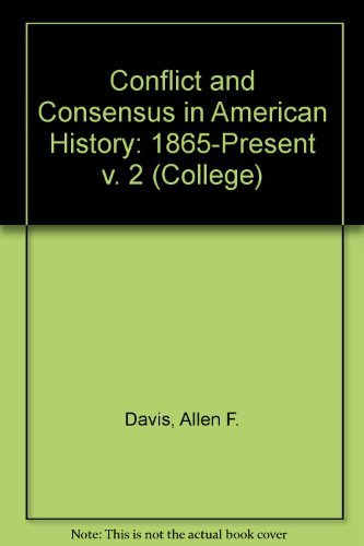 9780669128031: Conflict and Consensus in Modern American History