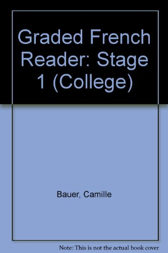 Graded French Reader: Première Étape (French Edition): Bauer, Camille