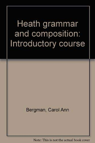 9780669129939: Heath grammar and composition: Introductory course