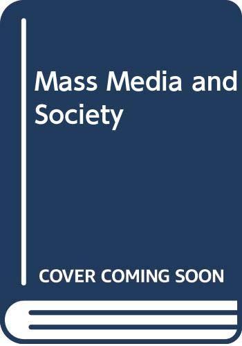 9780669130102: Mass Media and Society