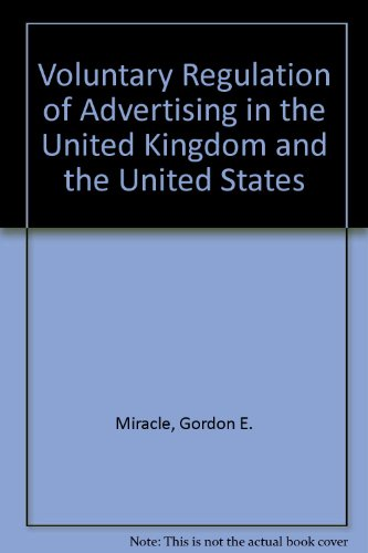9780669131352: Voluntary Regulation of Advertising: A Comparative Analysis of the United Kingdom and the United States