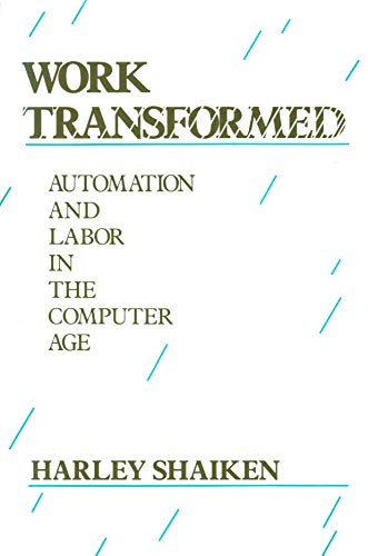 9780669132144: Work Transformed: Automation and Labor in the Computer Age