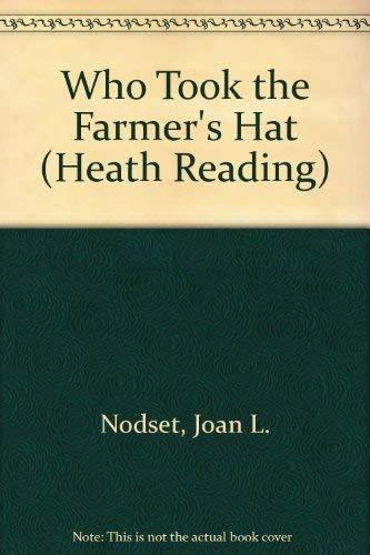 9780669132915: Who Took the Farmer's Hat (Heath Reading)