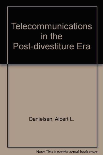 Telecommunications in the Post-Divestiture Era Essays in Honor of Jasper N. Dorsey and Ben T. Wig...