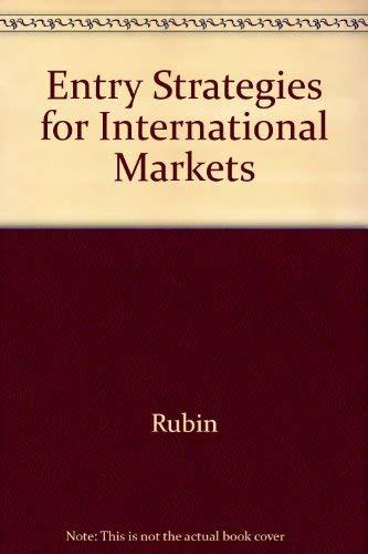 Entry Strategies for International Markets: Root, Franklin R.