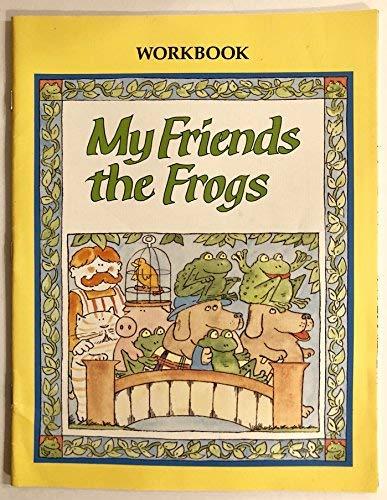 9780669137446: My Friends the Frogs: Workbook