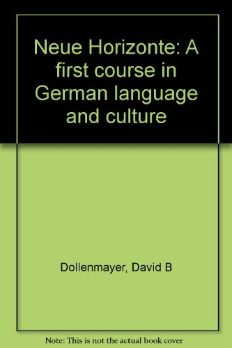 9780669139174: Neue Horizonte: A first course in German language and culture