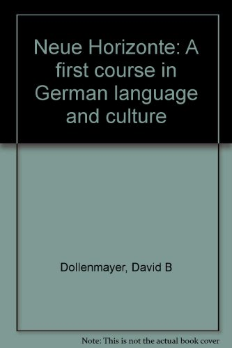 9780669139181: Neue Horizonte: A first course in German language and culture