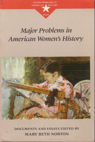 9780669144901: Major Problems In American Women's History (Major Problems in American History Series)