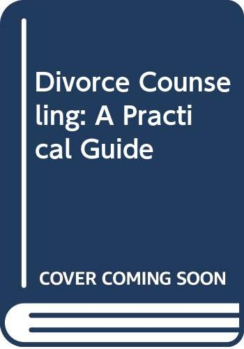 9780669145731: Divorce Counseling: A Practical Guide