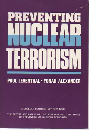 9780669148831: Preventing Nuclear Terrorism: The Report and Papers of the International Task Force on Prevention of Nuclear Terrorism