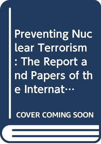 9780669148848: Preventing Nuclear Terrorism: The Report and Papers of the International Task Force on Prevention of Nuclear Terrorism
