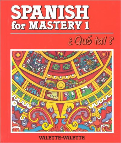 Spanish for Mastery: Level One: Rebecca M. Valette Valette Jean-Paual