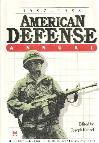 9780669150919: American Defence Annual 1987