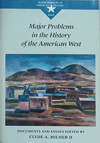 9780669151343: Major Problems in the History of the American West: Documents and Essays (Major Problems in American History Series)