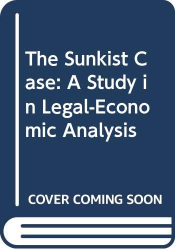 The Sunkist Case: A Study in Legal-Economic Analysis (0669151890) by Willard F. Mueller