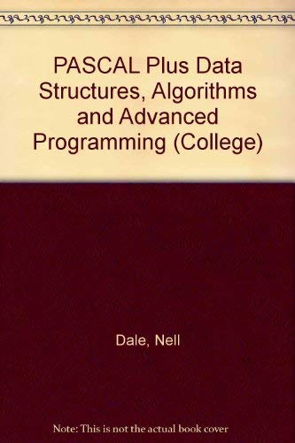9780669152845: PASCAL Plus Data Structures, Algorithms and Advanced Programming (College)