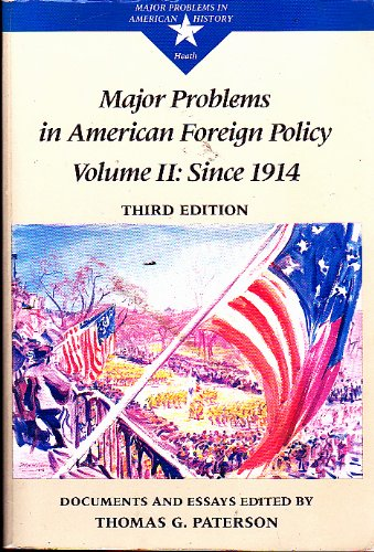 9780669158571: Major Problems in American Foreign Policy: Documents and Essays: From 1914 (Major problems in American history series)