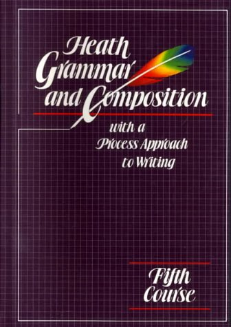 9780669159707: Heath Grammar and Composition: Fifth Course