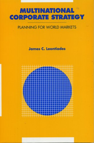 9780669160383: Multinational Corporate Strategy: Planning for World Markets